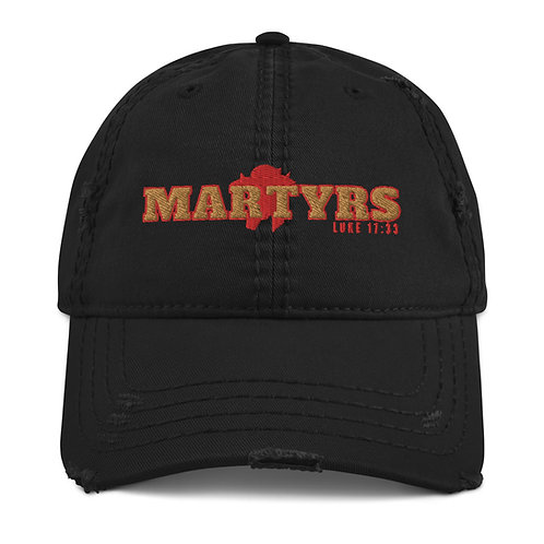 Martyrs Distressed Dad Hat