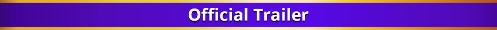 OfficialTrailler.png