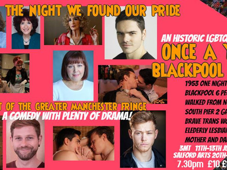 Once A Year On Blackpool Sands- a heartwarming LGBT comedy (Greater Manchester Fringe 2018)