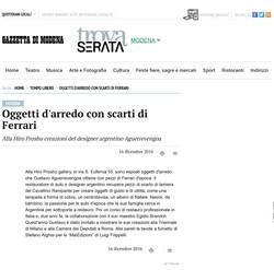 Oggetti d'arredo con scarti di Ferrari - Tempo libero - Gazzetta di Modena-1