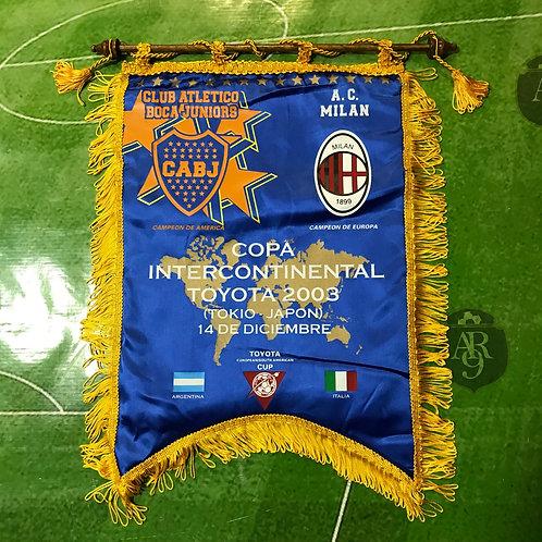 Banderín Copa Intercontinental 2003 Boca vs Milan