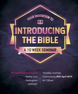 A 10 week seminar called 'Introducing the Bible'
