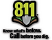 Please call Digger's Hotline at 811 before you dig!