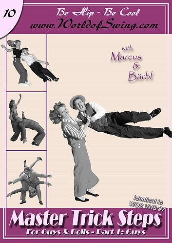 Master Trick Steps for Guys & Dolls: Guys Instructional DVD#10