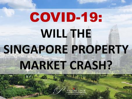 COVID-19: Will the Singapore Property Market Crash?