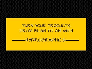 Turn your products from Blah to Ah! with HydroGraphics