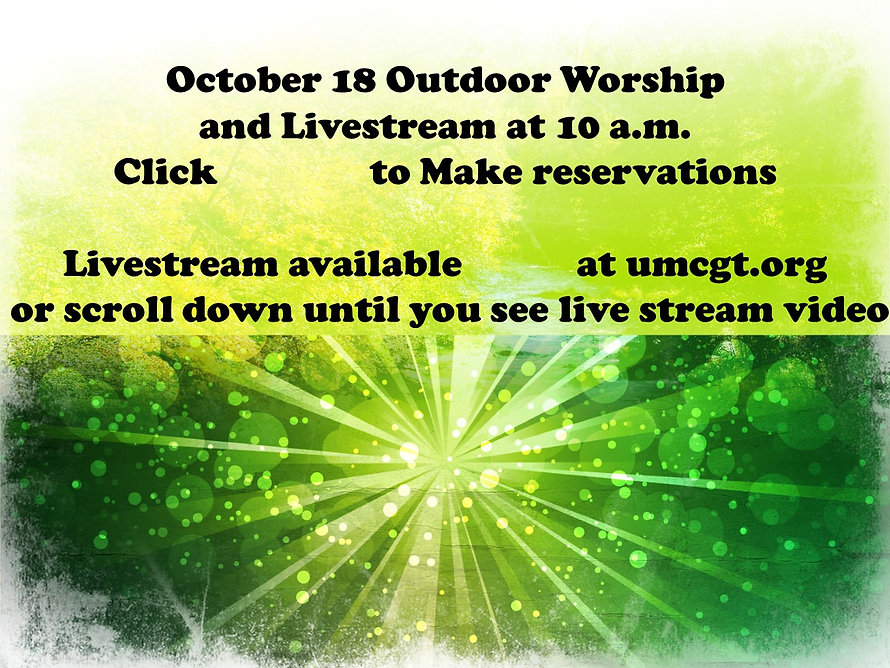 Oct. 18 Outdoor Worship and livestream a