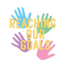 Reaching Our Goals
