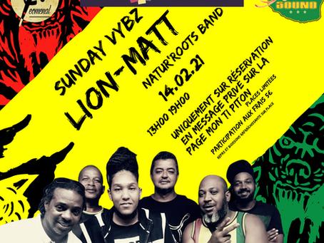 "SUNDAY VYBZ ""LION-MATT & NATUR'ROOTS BAND"""