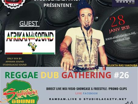 Reggae Dub Gathering #26 avec AFRIKAN SOUND