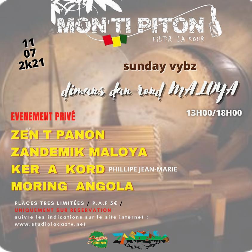 "SUNDAY VYBZ #24  ""DIMANS DAN ROND MALOYA "" (ZEN T PANON,ZANDEMIK MALOYA, KER A KORD , MORING ANGOLA)"