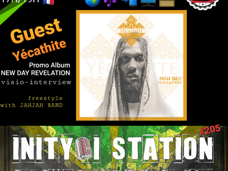 L'émission @INITY-I STATION #205 guest @YÉCATHITE