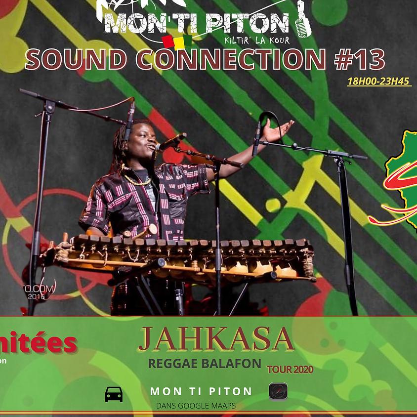 Studiolacaz Sound Connection #13 avec Jahkasa au MON TI PITON