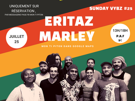 SUNDAY VYBZ #25 guest ERITAZ MARLEY