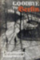 Isherwood Goodbye to Berlin cover.jpg