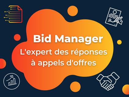 Bid Manager, l'expert des réponses à appels d'offres