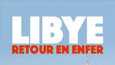 Libye retour en enfer