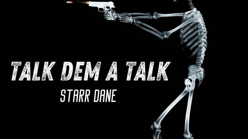 Talk Dem A Talk