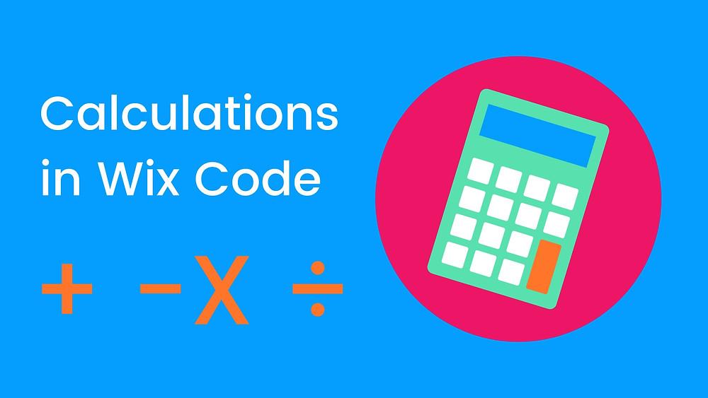 Calculations in Wix Code
