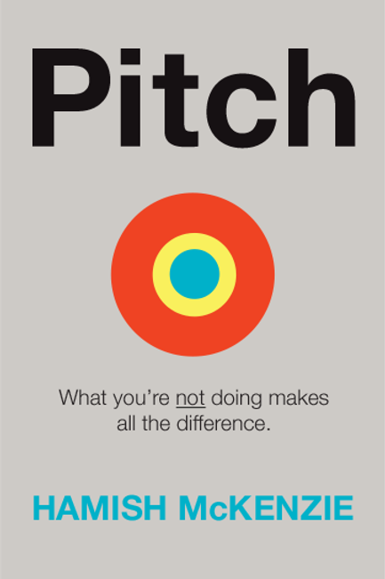 Pitch - What you're not doing makes all the difference