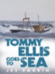 Tommy Ellis goes to sea Book 1 of the tommy ellis trilogy
