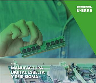 Taller Manufactura Digital Esbelta y Sei