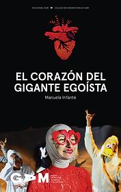 El corazón del gigante egoísta de Manuela Infante