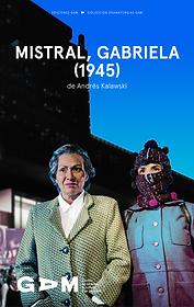 Mistral, Gabriela (1945) - Andrés Kalawski