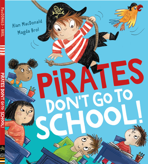 Pirates Don't Go To School