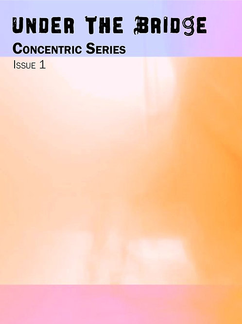 Concentric Series - Issue 1