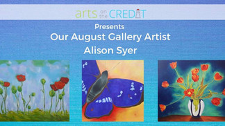 Arts on the Credit - Online Gallery for August
