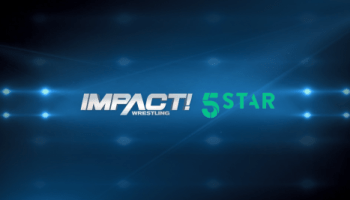 IMPACT Wrestling Announces New UK TV Deal with 5STAR
