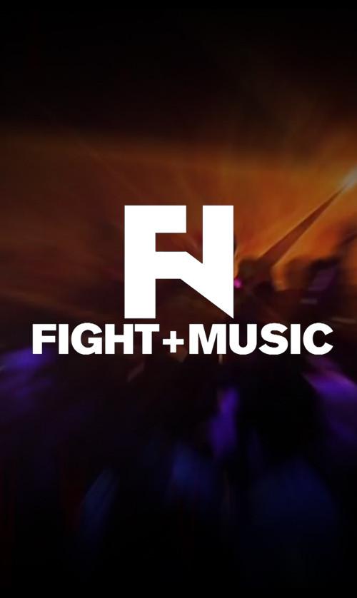 FIGHT + MUSIC