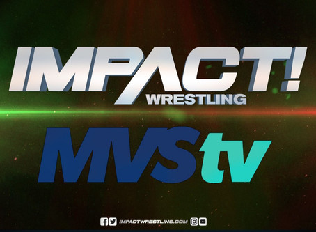 IMPACT Wrestling Expands Broadcast Deal with MVStv in Mexico