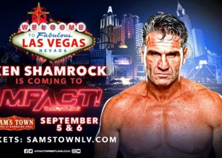 Ken Shamrock Returns to IMPACT Wrestling on Sept. 5-6 in Las Vegas, Press Conference Set for Sept. 6