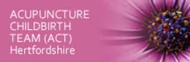 Acupuncture for Childbirth Team Hertfordshire