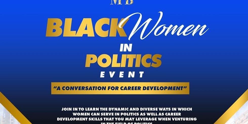 Black Women in Politics: A Conversation for Career Development