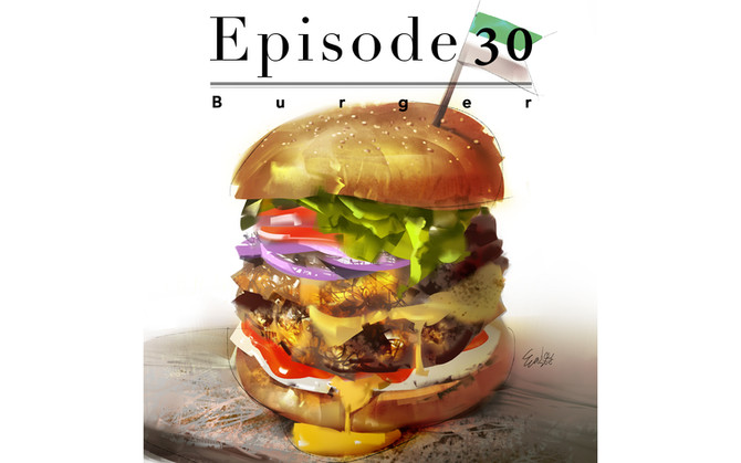 Episode 30-Burger