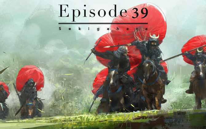 Episode  39-Sekigahara