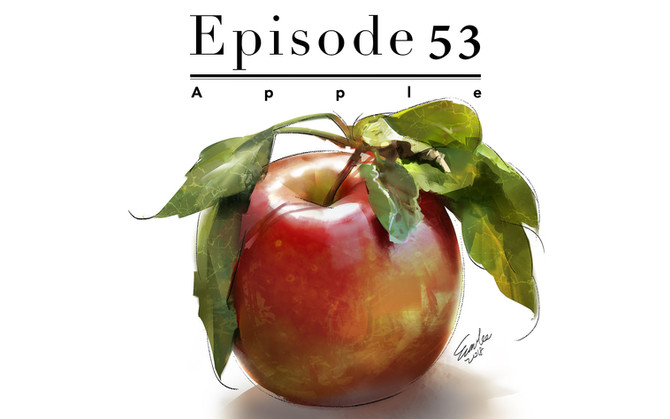 Episode 53- Apple
