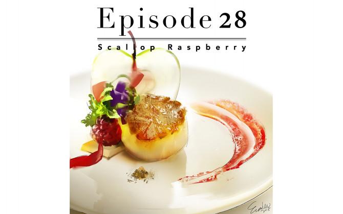 Episode 28-Scallop Raspberry