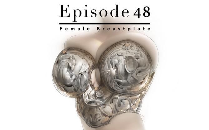Episode 48-Female Breastplate