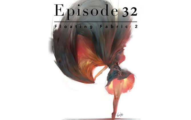 Episode 32-Floating Fabric 2