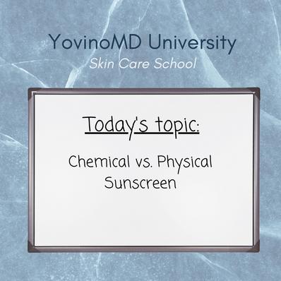 YovinoMD University: Chemical vs. Physical Sunscreen