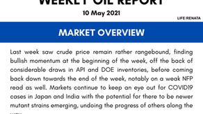 Weekly Oil Report - 10 May 2021