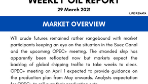 Weekly Oil Report - 29 March 2021