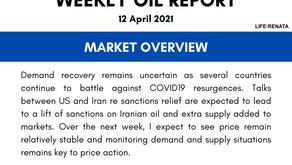 Weekly Oil Report - 12 April 2021