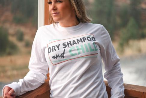 dry shampoo and chill shirt