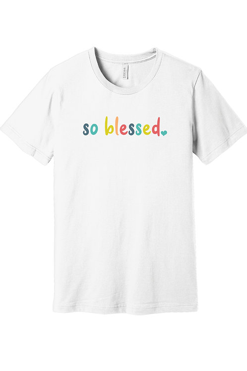 so blessed - Graphic t-shirt