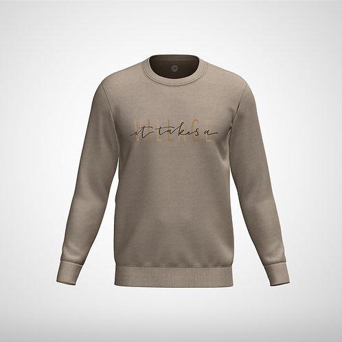 It Takes A Village - Crew Neck Sweatshirt